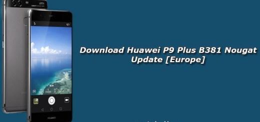 Download Huawei P9 Plus B381 Nougat Update [Europe]