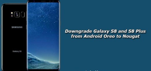 How to Downgrade Galaxy S8 and S8 Plus from Android Oreo to Nougat