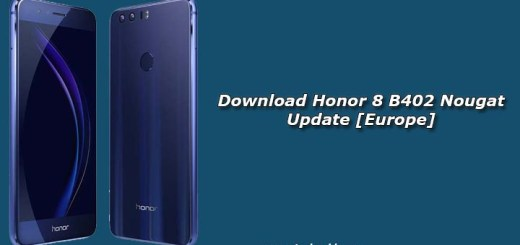 Download Honor 8 B402 Nougat Update [Europe]