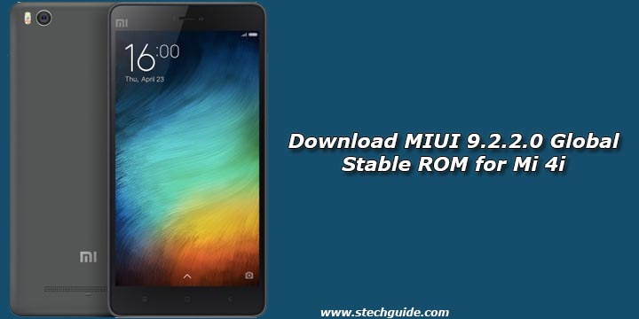 Download MIUI 9.2.2.0 Global Stable ROM for Mi 4i