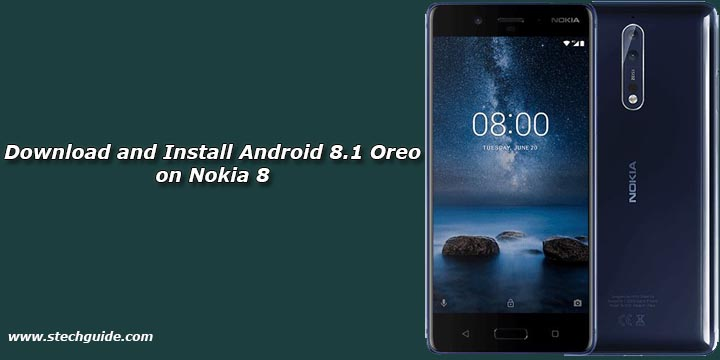 Download and Install Android 8.1 Oreo on Nokia 8