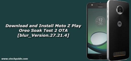 Download and Install Moto Z Play Oreo Soak Test 2 OTA [blur_Version.27.21.4]