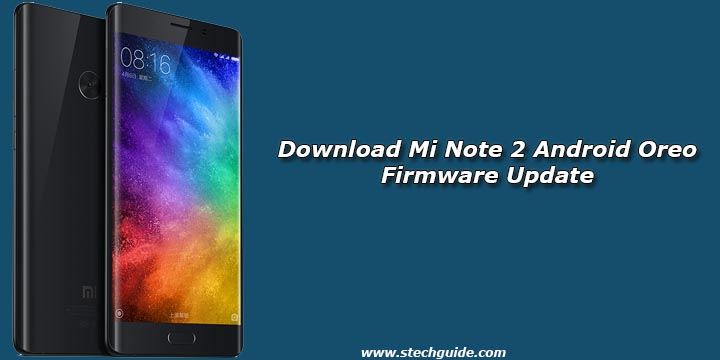 Download Mi Note 2 Android Oreo Firmware Update