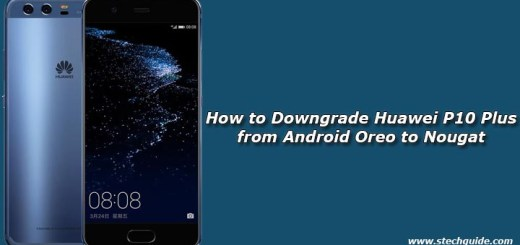 How to Downgrade Huawei P10 Plus from Android Oreo to Nougat