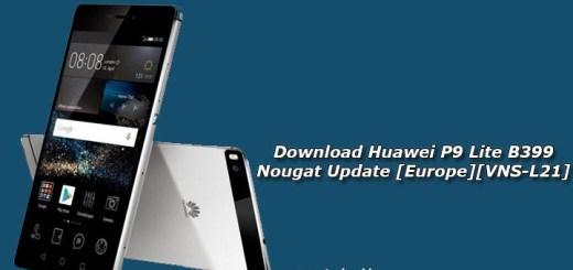 Download Huawei P9 Lite B399 Nougat Update [Europe][VNS-L21]