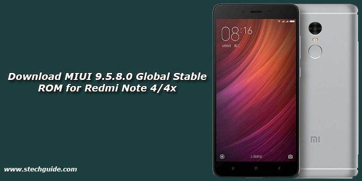 Download MIUI 9.5.8.0 Global Stable ROM for Redmi Note 4/4x