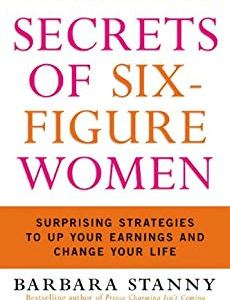 Cover of the Book has a white background with the words Secrets of Six-Figure Women in violet and orange colors