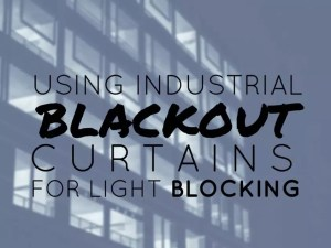 Industrial Blackout Curtains for Light Blocking