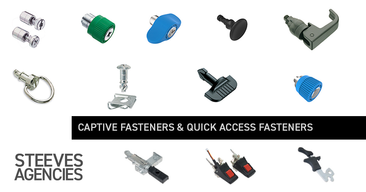 Captive and Quick Access Fasteners at Steeves Agencies