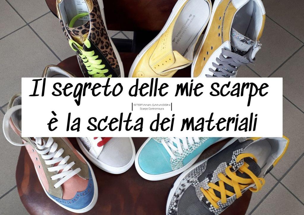 Il segreto delle mie scarpe è la scelta dei materiali