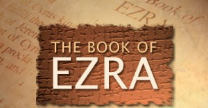 The Struggle for the Rebuilding of God's House (Ezra)