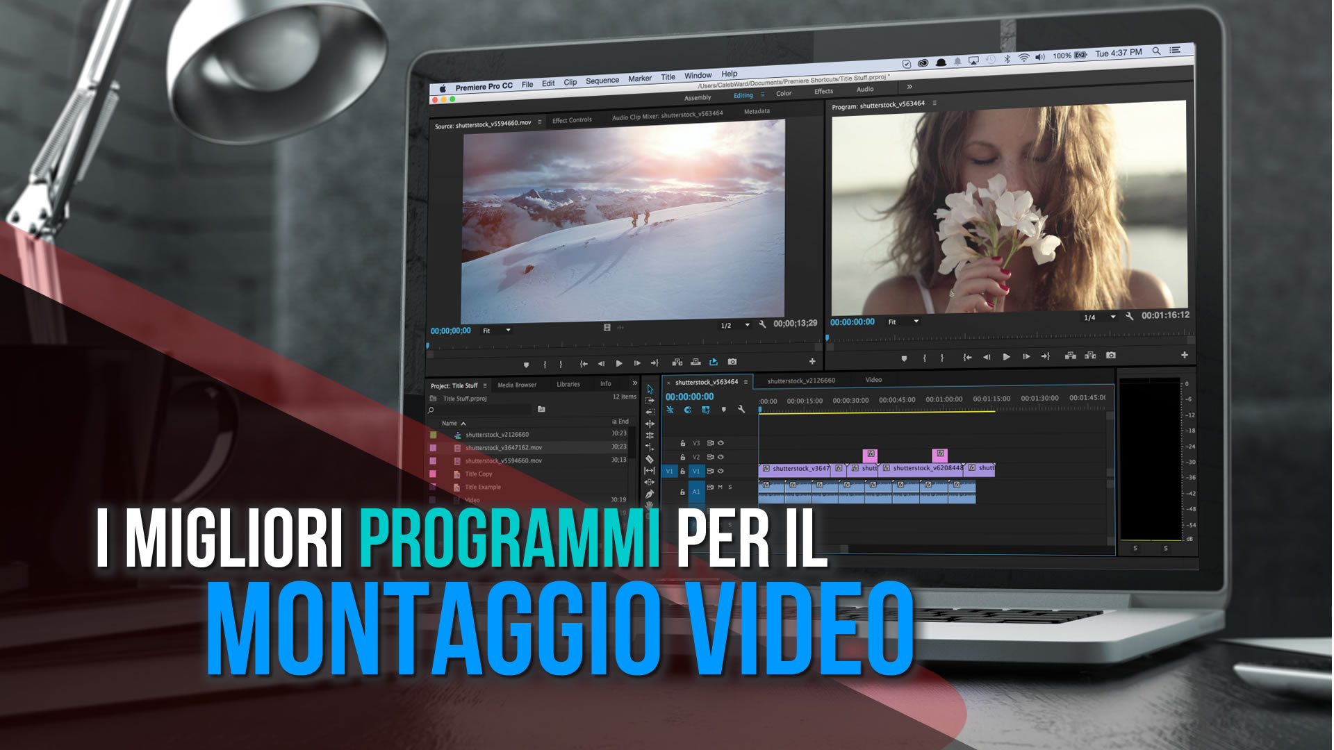 I migliori programmi per il montaggio video digitale – Editing Video