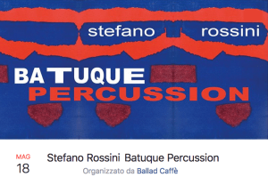 18-05-2018 Stefano Rossini_Batuque Percussion