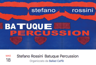 18-05-2018 Stefano Rossini_Batuque Percussion