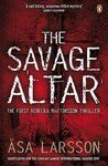 The Savage Altar (Rebecka Martinsson #1) by Åsa Larsson