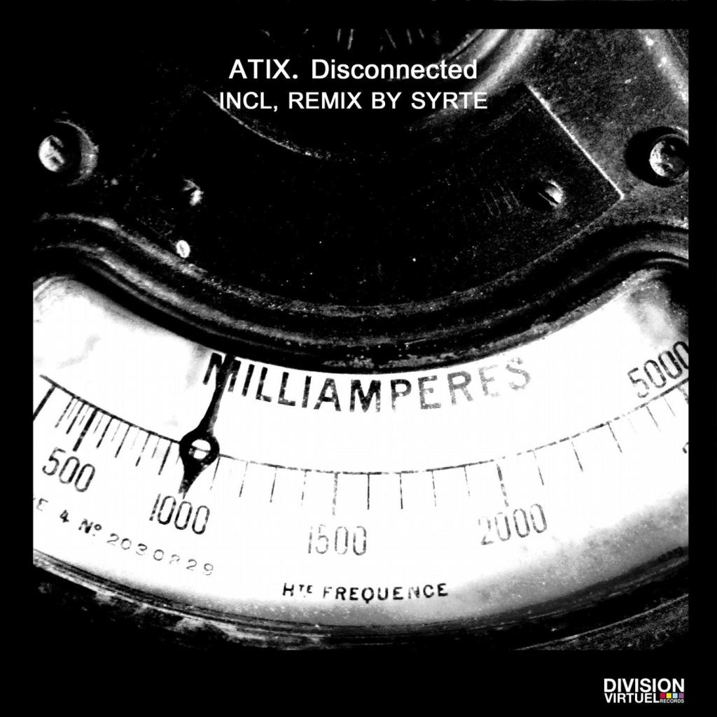 Atix – Disconnected (Syrte Remix)