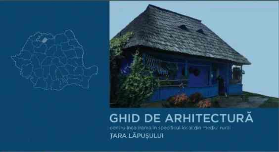 Ghid de arhitectura Tara Lapusului