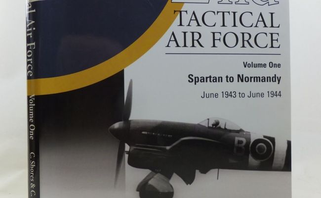 2nd Tactical Air Force Volume One Spartan To Normandy June