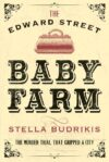 Cover, The Edward Street Baby Farm