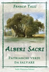 Alberi sacri di Franco Tassi libri di Natura, Ecologia e Piante