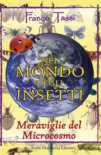 nel mondo degli insetti franco tassi