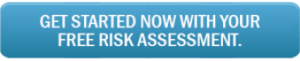 Get started now with your free risk assessment