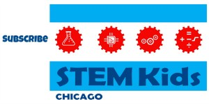 Subscribe to the STEM Kids Chicago Newsletter