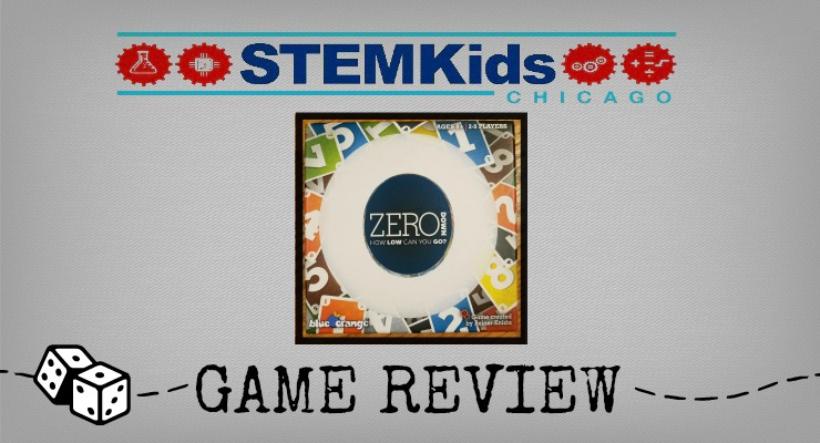 STEMKids Chicago Reviews Zero family card game