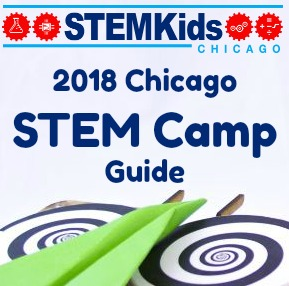 Chicago Science, Tech and STEM Camps 2018