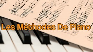 Les methodes de piano