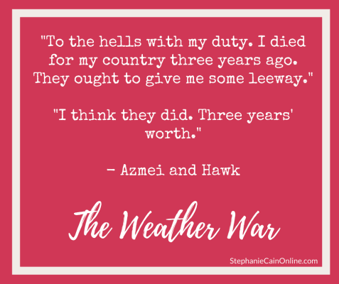 Shareable quote from The Weather War by Stephanie A. Cain