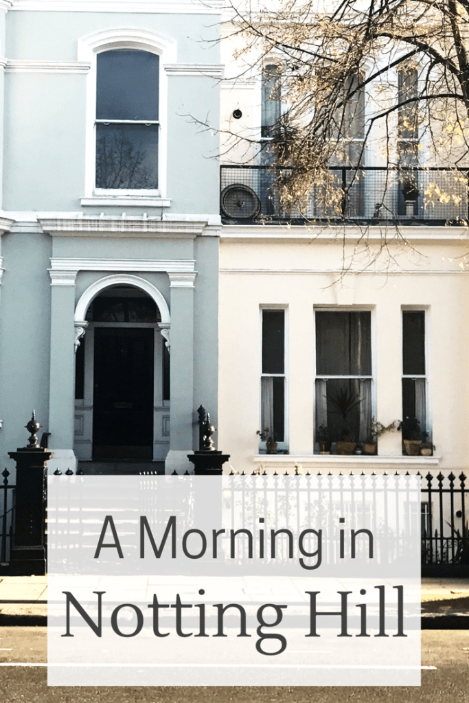 A morning in Notting Hill