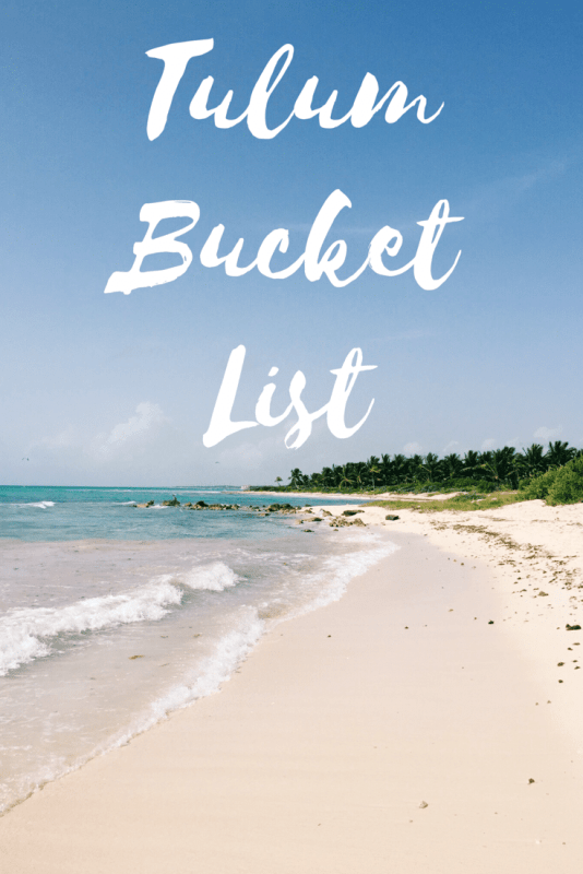 Tulum Bucket List