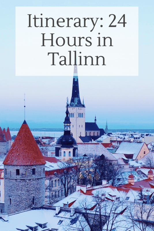 How to Spend 24 Hours in Tallinn