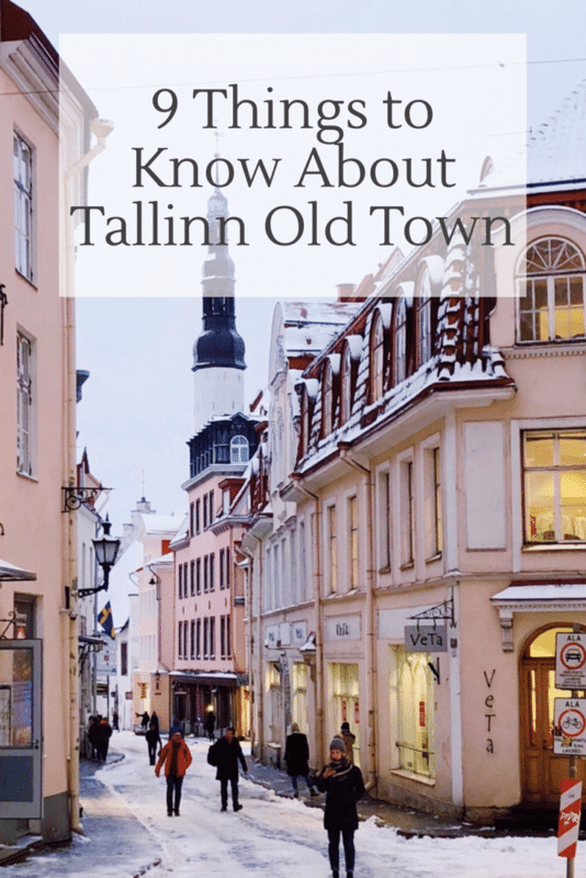 9 Things to Know about Tallinn Old Town