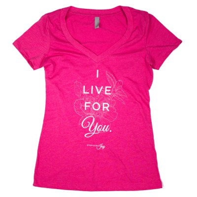 I Live for you tee in Raspberry