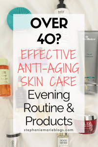 Over 40 anti-aging skincare nighttime routine