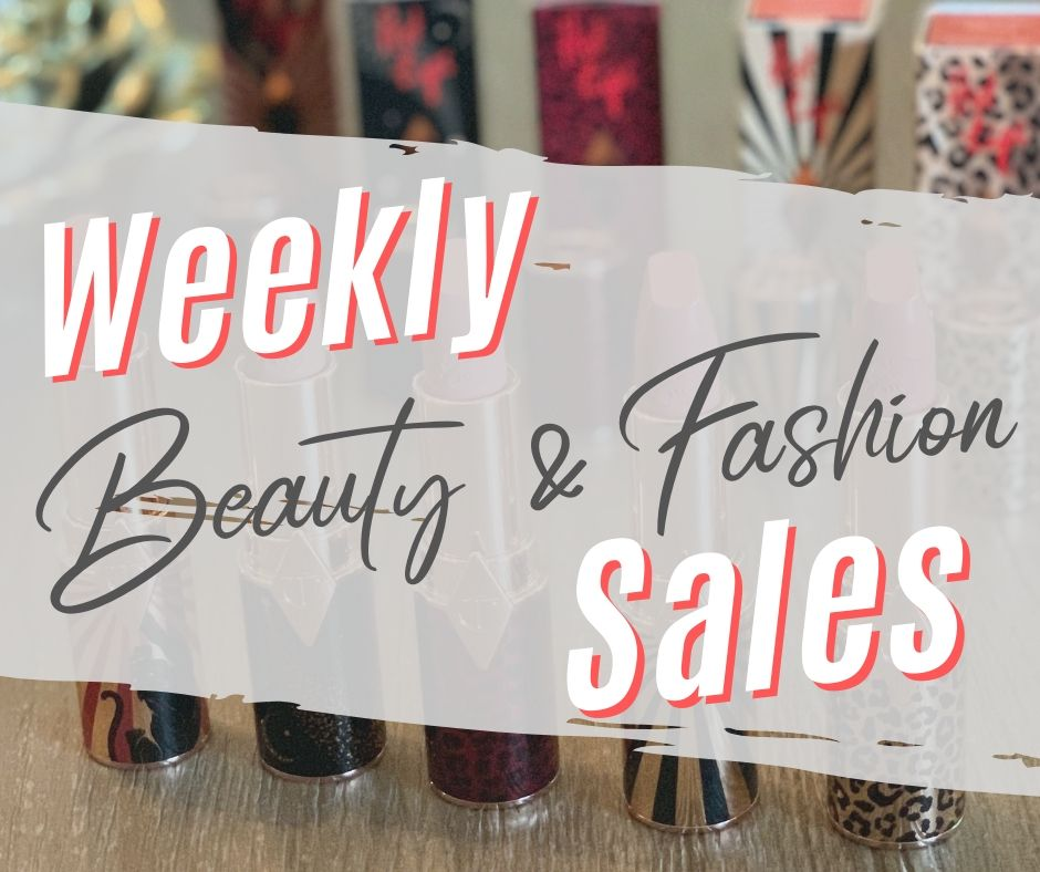 Weekly Beauty Sales And Fashion Deals • Stephanie Marie Blogs
