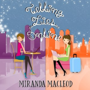 Telling Lies Online by Miranda MacLeod, read by Stephanie Murphy