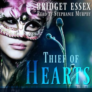 Thief of Hearts by Bridget Essex, read by Stephanie Murphy