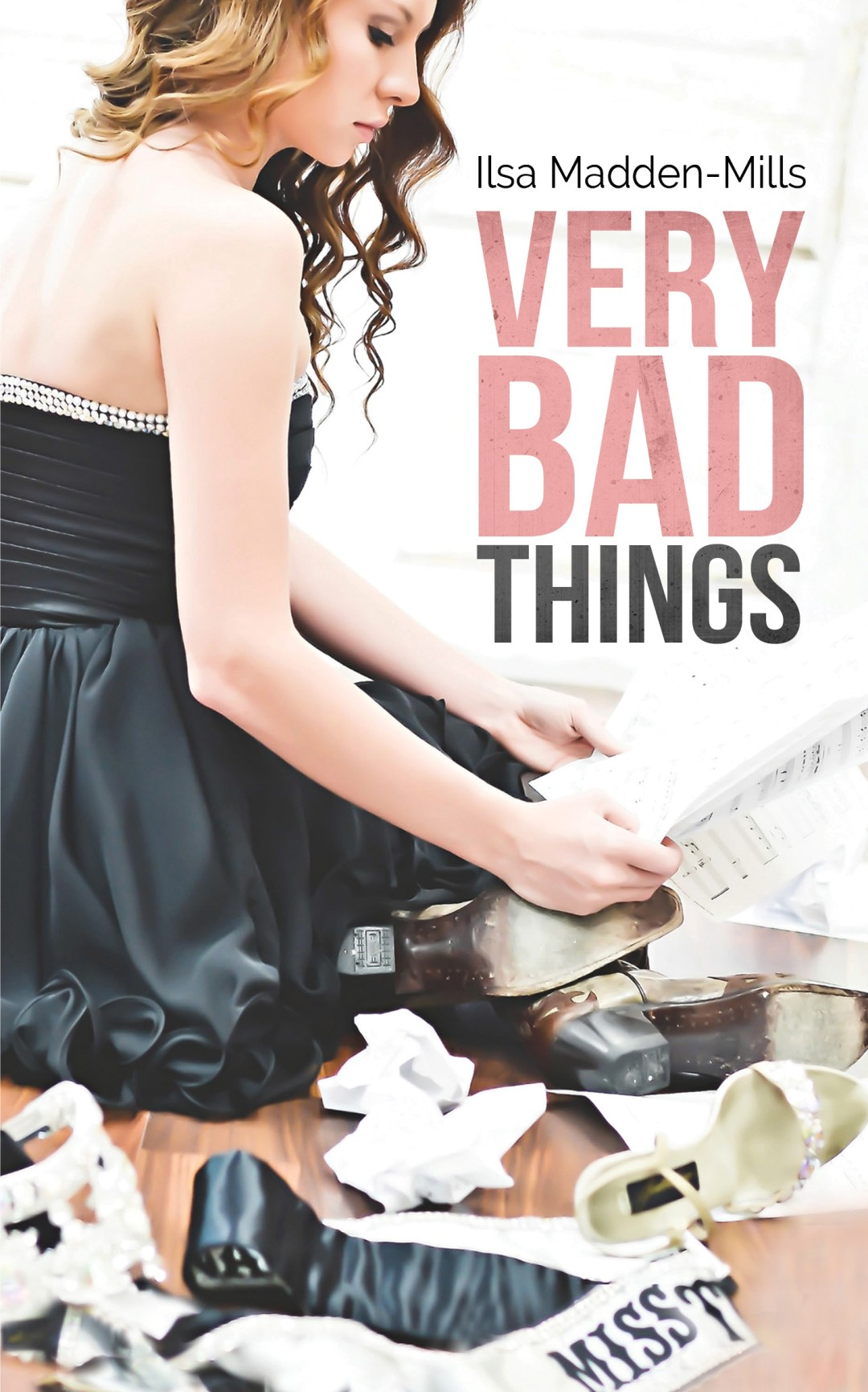 Stephanie's Book Reports - Very Bad Things by Ilsa Madden-Mills Buzz