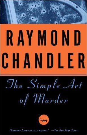 Book Review: The Simple Art of Murder by Raymond Chandler