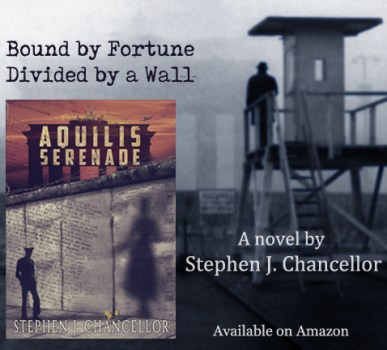 Aquilis Serenade - Stephen J. Chancellor - Romantic Novel by Berlin Wall