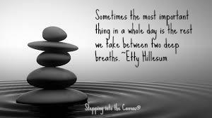 between two deep breaths