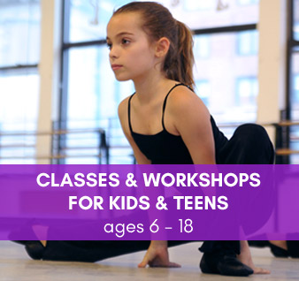 Dance Classes & Workshops for Kids & Teens (ages 6-18)