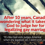 After 10 years, Canada STILL can't get God to judge her over gay marriage