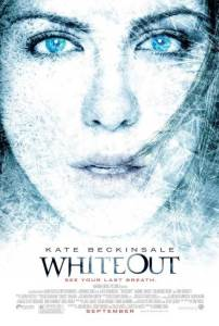 The new poster for the Whiteout movie.
