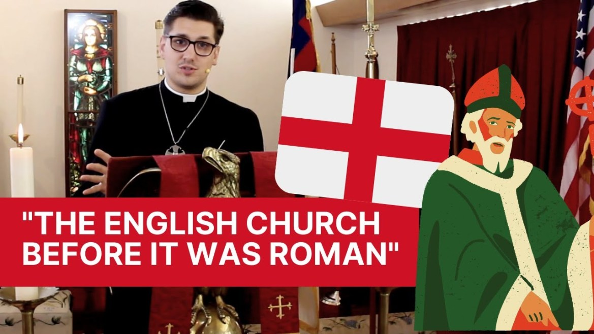 """The English Church Before It Was Roman"""