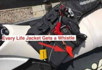 Every jet ski life jacket needs a whistle on it for safety