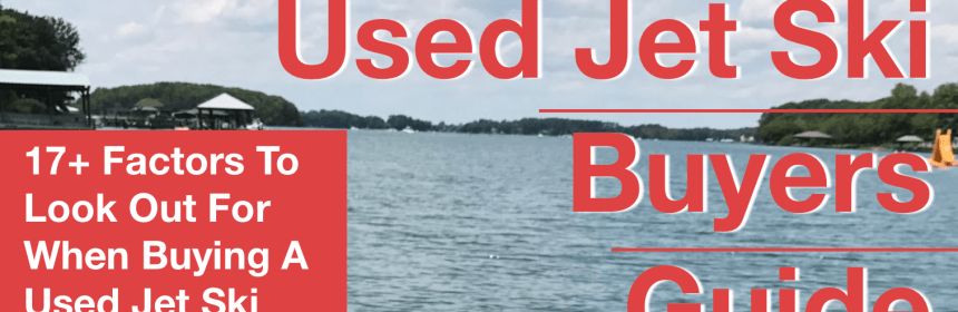 Used jet ski buyers guide steven in sales used jet ski buyers guide fandeluxe Gallery